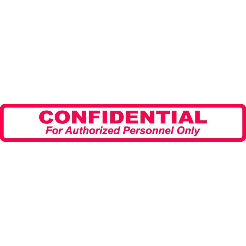 HIPAA Labels, CONFIDENTIAL For Authorized Personnel Only