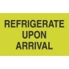 2  x 3  Refrigerate Upon Arrival Labels (500 per Roll) Labels Measure: 2  x 3 , 500 Labels per Roll, Label Color: Fluorescent Green / Black, Paper Label Stock On Silicone Coated Release Paper, Made in USA, Labels Ship in 2-3 Days
